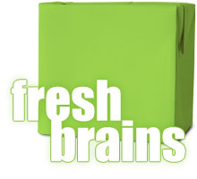 Fresh Brains
